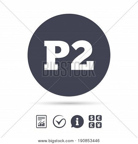 Parking second floor sign icon. Car parking P2 symbol. Report document, information and check tick icons. Currency exchange. Vector