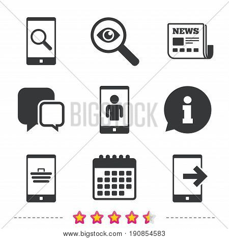 Phone icons. Smartphone video call sign. Search, online shopping symbols. Outcoming call. Newspaper, information and calendar icons. Investigate magnifier, chat symbol. Vector