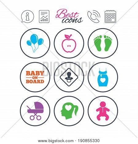 Information, report and calendar signs. Pregnancy, maternity and baby care icons. Air balloon, baby carriage and pacifier signs. Footprint, apple and newborn symbols. Phone call symbol. Vector