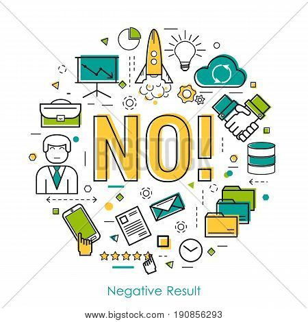 Vector round concept of failures in business or negative result in thin linear style. Letters NO and business icons