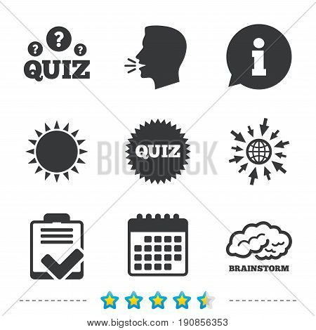 Quiz icons. Brainstorm or human think. Checklist symbol. Survey poll or questionnaire feedback form. Questions and answers game sign. Information, go to web and calendar icons. Vector