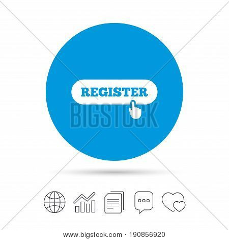 Register with hand pointer sign icon. Membership symbol. Website navigation. Copy files, chat speech bubble and chart web icons. Vector
