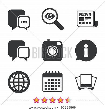 Social media icons. Chat speech bubble and world globe symbols. Hipster photo camera sign. Photo frames. Newspaper, information and calendar icons. Investigate magnifier, chat symbol. Vector