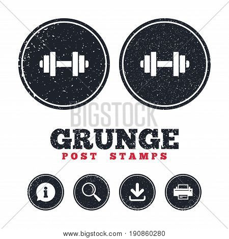 Grunge post stamps. Dumbbell sign icon. Fitness symbol. Information, download and printer signs. Aged texture web buttons. Vector