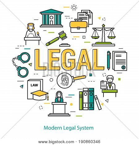 Vector round web banner of judiciary service. Modern thin line icons in three colors. Big yellow letter LEGAL and icons of scales, courthouse, attorney, jury and prison
