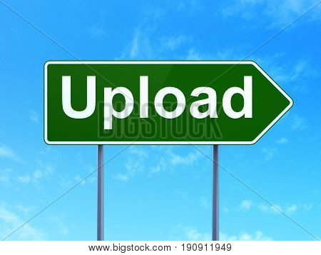 Web development concept: Upload on green road highway sign, clear blue sky background, 3D rendering