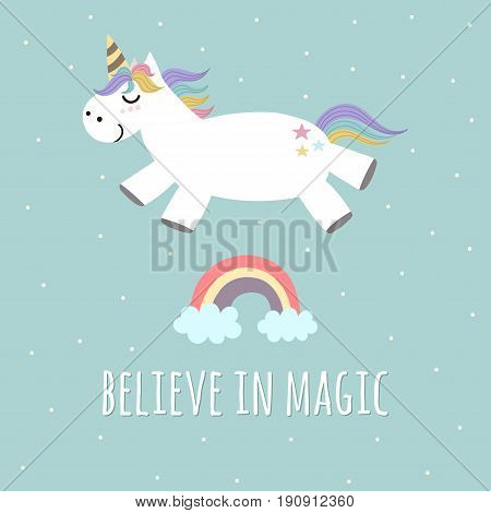 Believe in Magic poster, greeting card with cute unicorn and rainbow. Vector illustration