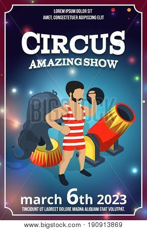 Poster design of circus show. Magic carnival illustrations in cartoon style. Vector picture with place for your text. Circus poster amazing show
