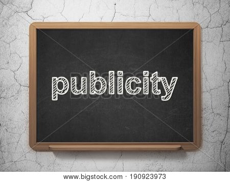 Marketing concept: text Publicity on Black chalkboard on grunge wall background, 3D rendering