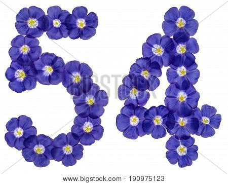 Arabic Numeral 54, Fifty Four, From Blue Flowers Of Flax, Isolated On White Background