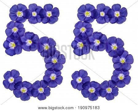 Arabic Numeral 55, Fifty Five, From Blue Flowers Of Flax, Isolated On White Background