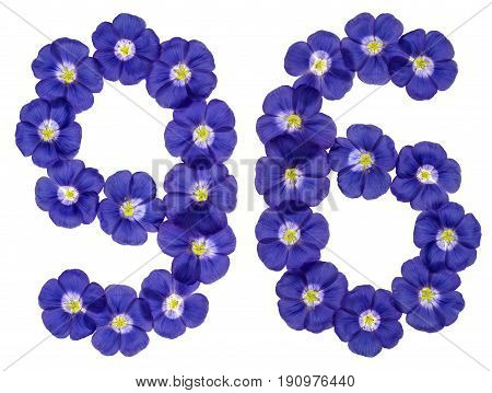 Arabic Numeral 96, Ninety Six, From Blue Flowers Of Flax, Isolated On White Background