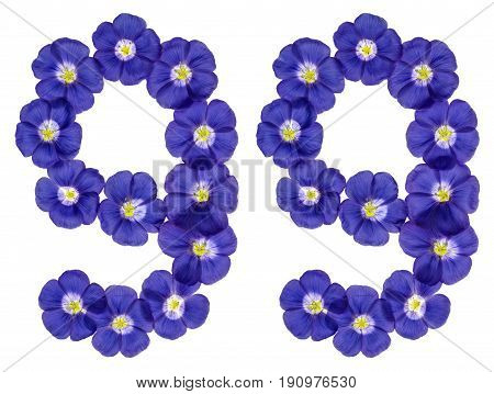 Arabic Numeral 99, Ninety Nine, From Blue Flowers Of Flax, Isolated On White Background