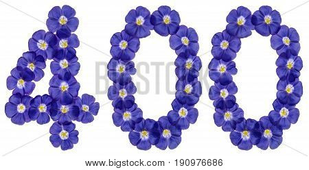 Arabic Numeral 400, Four Hundred, From Blue Flowers Of Flax, Isolated On White Background