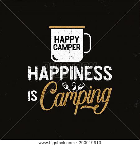 Hand Drawn Travel Badge With Camp Mug, Marshmallows And Quote - Happiness Is Camping. Stock Vector W