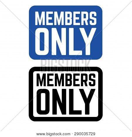 Members Only Stamp On White Background. Sign, Label, Sticker