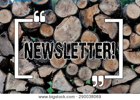Writing Note Showing Newsletter. Business Photo Showcasing Bulletin Periodically Sent To Subscribed