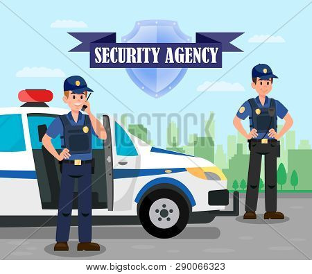 Police Officers On Mission Flat Illustration. Bodyguards And Police Car On Mission. Security Agency
