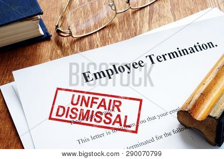 Unfair Dismissal Stamp On The Employee Termination.