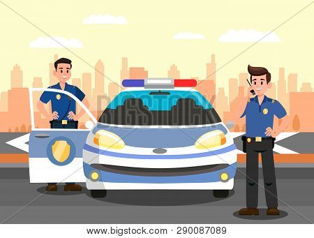 Police Officers And Car Flat Vector Illustration. Bodyguards And Police Vehicle Cartoon Characters.