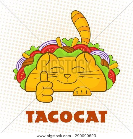 Taco Cat Cheerful Character Fast Food Taco Symbol Vector Illustration. Satisfied Cat Mascot With Tas