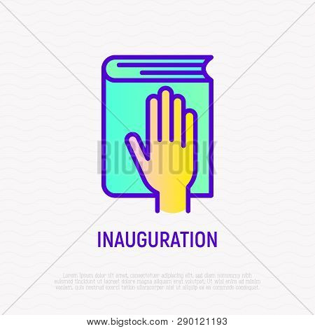 Hand On Constitution Thin Line Icon, Oath On Inauguration. Modern Vector Illustration.