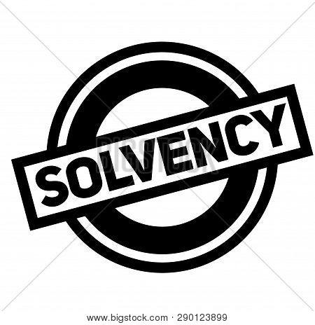 Solvency Black Stamp, Sticker, Label On White Background