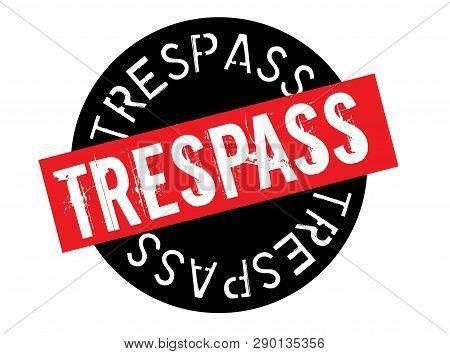 Trespass Stamp On White Background. Sign, Label Sticker