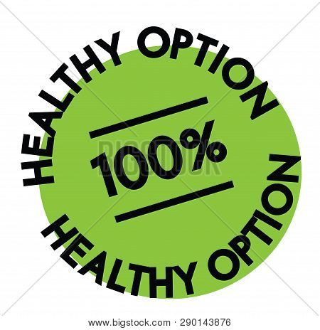 100 Percent Healthy Option Label On White Background