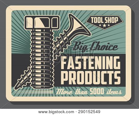 Fastening Tools Shop, Bolts And Screws, Construction And Repairs. Vector Details And Equipment, Cons