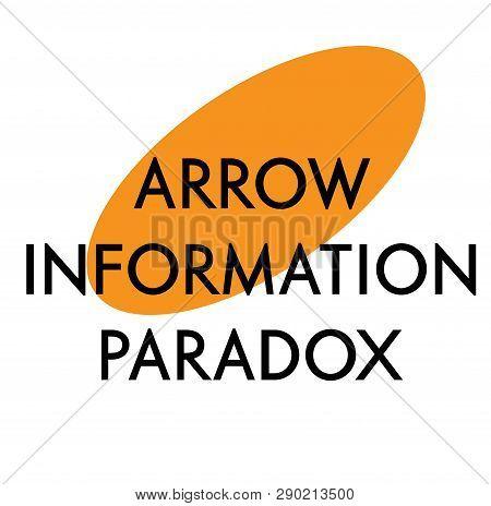Arrow Information Paradox Advertising Sticker, Label, Stamp On White.