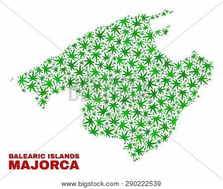 Vector Cannabis Majorca Map Collage. Template With Green Weed Leaves For Marijuana Legalize Campaign