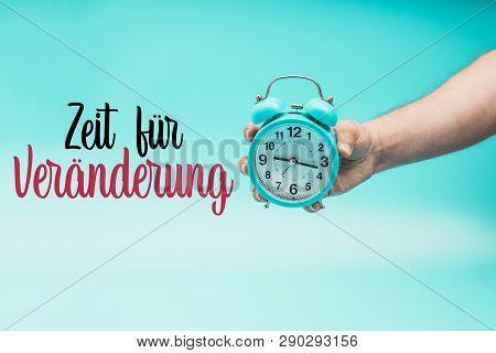Time For Change In German : Zeit Für Veränderung
