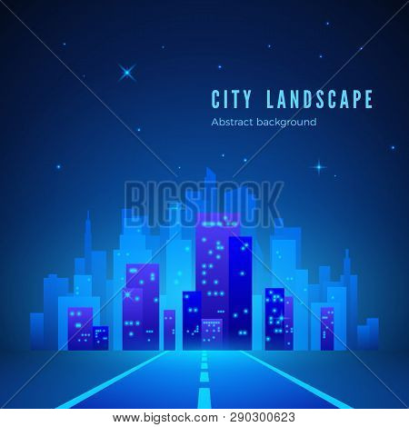 City Landscape. Futuristic Night City. Road To City Of Future. City Silhouette On Blue Background. V