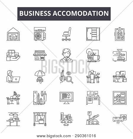 Business Accomodation Line Icons For Web And Mobile Design. Editable Stroke Signs. Business Accomoda