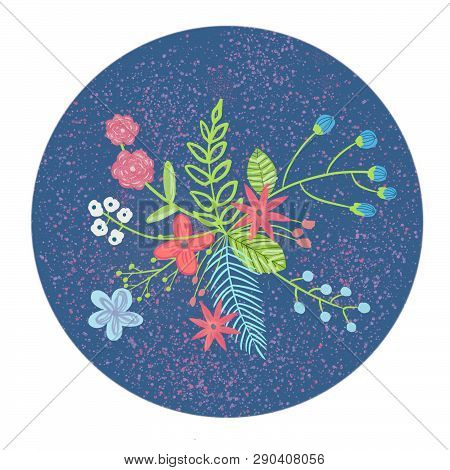 Flowers In A Circle. Botanical Composition. Any Purpous Design.