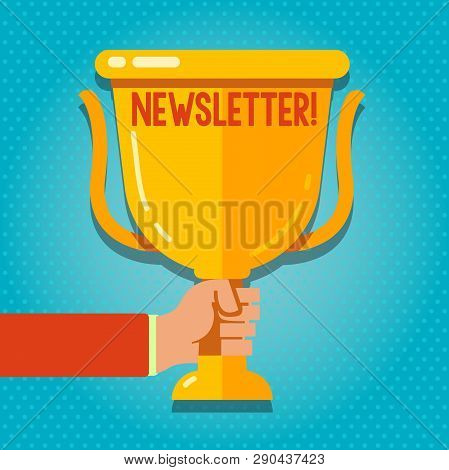 Word Writing Text Newsletter. Business Concept For Bulletin Periodically Sent To Subscribed Members