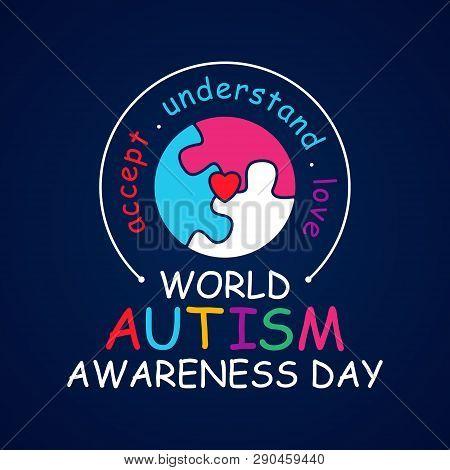Colorful Design Word World Autism Awareness Day With Round Puzzle. World Autism Awareness Day For Ba