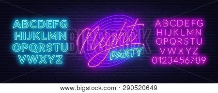 Neon Lettering Night Party On Brick Wall Background. Glowing Fonts.