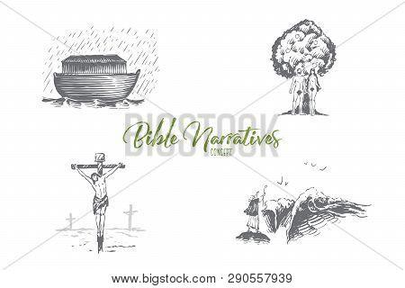 Bible Narratives - Noahs Ark, Adam And Eve, Jesus Christ Vector Concept Set. Hand Drawn Sketch Isola