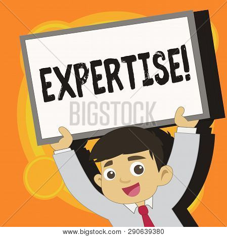 Writing Note Showing Expertise. Business Photo Showcasing Expert Skill Or Knowledge In A Particular