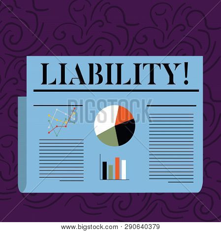 Text sign showing Liability. Conceptual photo State of being legally responsible for something Responsibility Colorful Layout Design Plan of Text Line, Bar, Linear and Pie Chart Diagram. poster