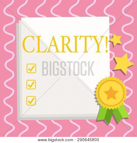 Text sign showing Clarity. Conceptual photo Certainty Precision Purity Comprehensibility Transparency Accuracy White Blank Sheet of Parchment Paper Stationery with Ribbon Seal Stamp Label. poster