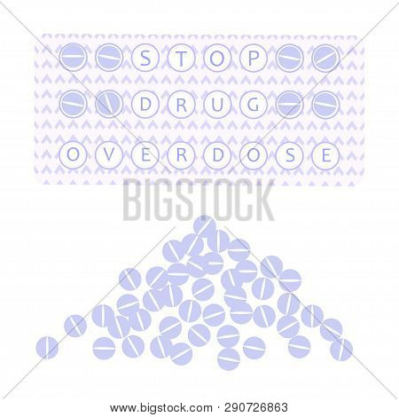 Drug Overdose Awareness Concept With Blister And Pills