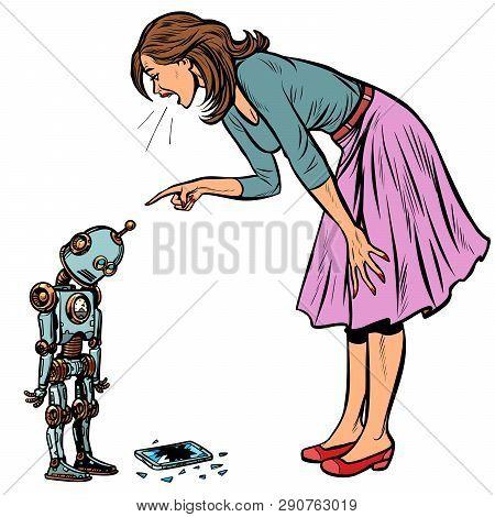 Robot Broke The Phone. Woman Scolds Guilty. Pop Art Retro Vector Illustration Vintage Kitsch
