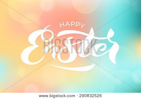 Vector Illustration Of Happy Easter Text For Greeting Card, Invitation, Poster. Hand Drawn Lettering
