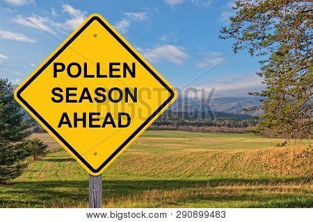 Pollen Season Ahead Caution Sign With Springtime Background