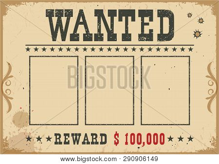 Wanted Poster.vector Western Illustration With Text And Space For Portraits