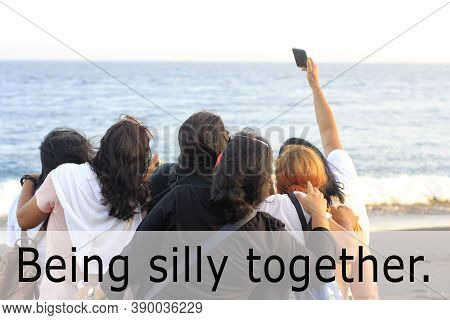 Friendship Inspirational Words - Being Silly Together.  On People Back Background Of Taking Selfie I