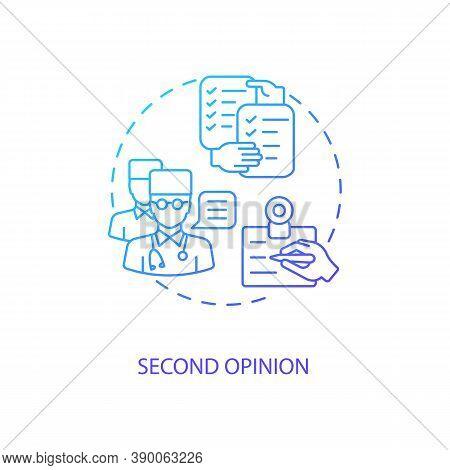 Second Opinion Concept Icon. Telemedicine Pros. Advantages Of Online Treatment Services. Healthcare